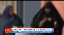 Migration intake to be cut