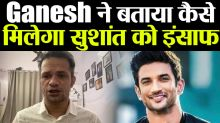 Sushant Singh Rajput Friend Ganesh Hiwarkar Talks about How Sushsnt will get Justice