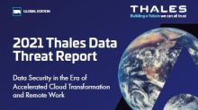 De acuerdo con Thales, tras un año de pandemia la mayoría de las empresas siguen preocupadas por la ciberseguridad del trabajo a distancia