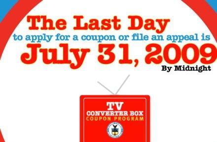 DTV converter coupon deadline is July 31, anyone still need one?