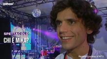 Chi è Mika?