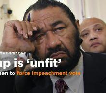 Democratic lawmaker to force impeachment vote against Trump