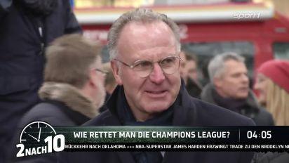 2 nach 10: Karl-Heinz Rummenigge will Reform der Champions League Gruppenphase