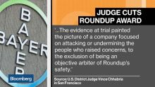 Bayer Roundup Award Slashed to $25M
