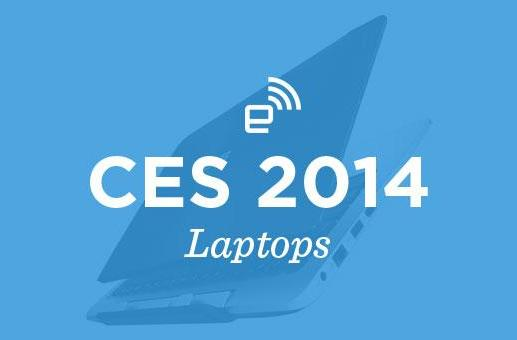 CES 2014: Laptops roundup