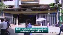 Equity indices edge higher, Yes Bank in focus