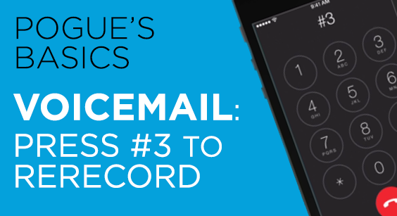 Voicemail: Press #3 to Rerecord