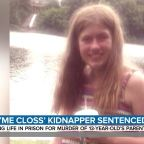 Jayme Closs kidnapper sentenced to life without parole