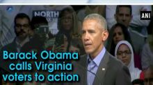 Barack Obama calls Virginia voters to action