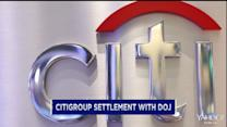 Citigroup in $7B settlement with the Justice Department