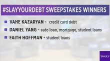 Round three: #SlayYourDebt Sweepstakes winners