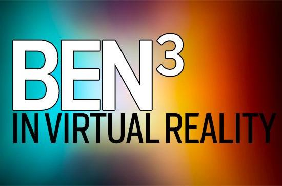 Announcing 'Three Bens in VR', a podcast about virtual reality