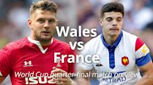 Rugby World Cup match preview: Wales v France