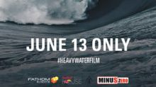 The Story of Big Wave Surfer Nathan Fletcher, 'Heavy Water,' Drops Into Movie Theaters June 13 Only
