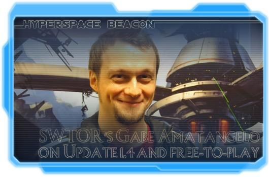 Hyperspace Beacon: SWTOR's Gabe Amatangelo on 1.4 and free-to-play