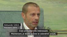 """UEFA - Ceferin : """"Le Final 8, un format très intéressant"""""""