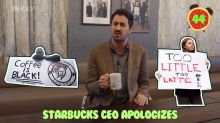 Business + Coffee: Starbucks apology, WPP CEO resigns, AT&T and Time Warner