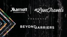 Marriott International Launches #LoveTravels Beyond Barriers To Provide $500K To Groups And Individuals Advocating For Inclusion, Equality, Peace And Human Rights