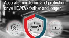 TI enables greater system reliability in hybrid and electric vehicles with highly accurate monitoring and protection