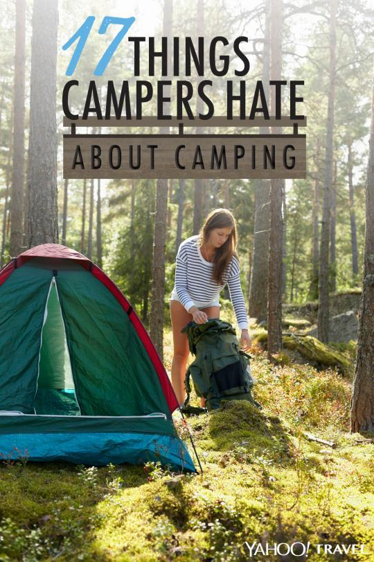 17 Things That I Would Tell My Future 17 Year Old Daughter: 17 Things Campers Hate About Camping