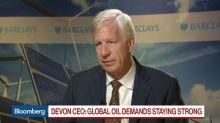 Devon CEO Discusses Oil Demand, Returning Cash, Permian