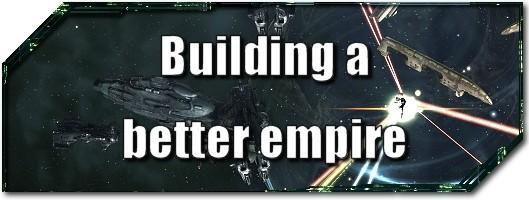 EVE Evolved: Building a better empire