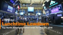 The Lunchtime Lowdown - Your midday update for May 24