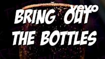 Bring Out The Bottles (Lyric Video)
