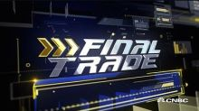 """Fast Money"" final trades: NFLX, GLNG, and more"