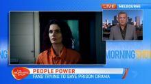 The prison drama facing the chopping block