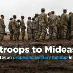 Sources: Pentagon proposing troop buildup in the Mideast
