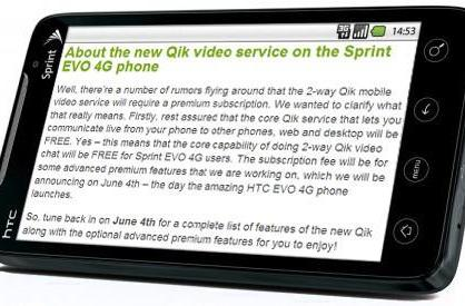 Qik two-way video calling on the Sprint EVO 4G is free, premium service is not