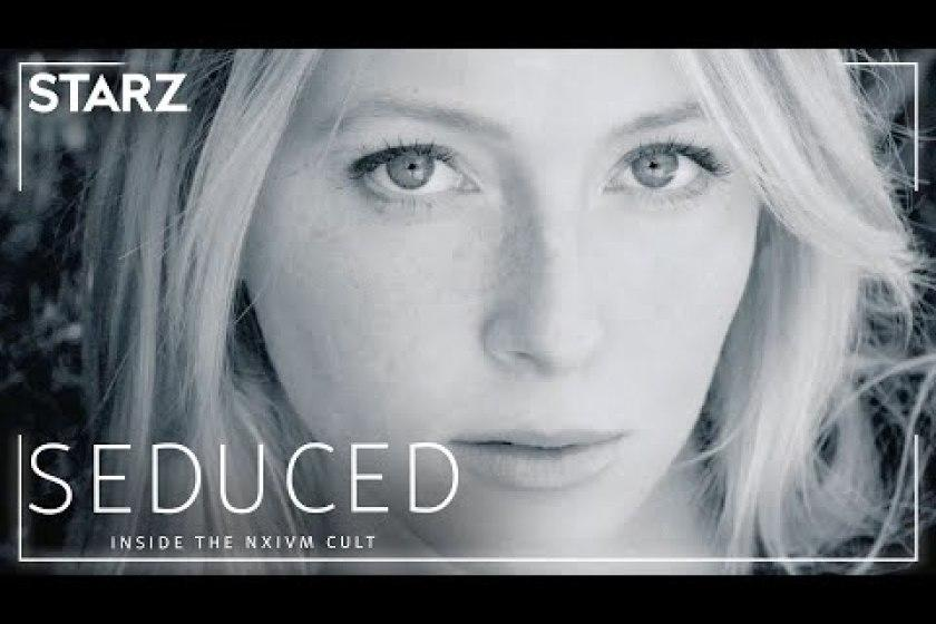 Inside The NXIVM Cult' Docuseries — Starzplay Reveals 'Seduced