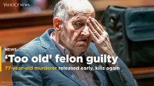 Murderer deemed too old for prison released early, kills again