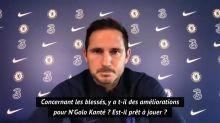 38e j. - Lampard donne des nouvelles de Kanté