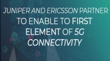 Juniper and Ericsson partner to enable to first element of 5G connectivity