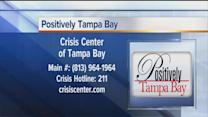 Positively Tampa Bay: Crisis Center of Tampa Bay