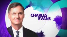 Yahoo Finance Presents: Chicago Fed Bank Pres. Charles Evans