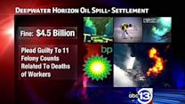 BP agrees to pay $4.5B; 3 employees charged