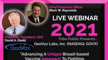 "Registration Now Open For Tribe Public's Webinar Event ""Advancing a Unique Broad-based Vaccine Approach to Fighting COVID-19, Ebola & Beyond"" Featuring GeoVax's CEO & CFO On March 3, 2021"
