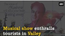 Musical show enthralls tourists in Valley