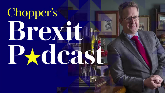 Chopper's Brexit Podcast Episode 32: 'We are not going to fall out over this' one of the 11 mutinous Tory MPs tells Theresa May