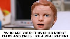 'Who are you?': This child robot talks and cries like a real patient
