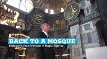 Back to a mosque: Erdogan's reconversion of Hagia Sophia