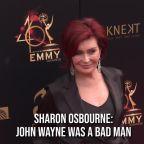 Sharon Osbourne: John Wayne was a bad man
