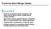 Akorn Fell 6.8% on July 13, Fresenius-Akorn Merger Woes Continue