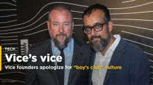 "Vice founders apologize for allowing a ""boy's club"" culture at the company"