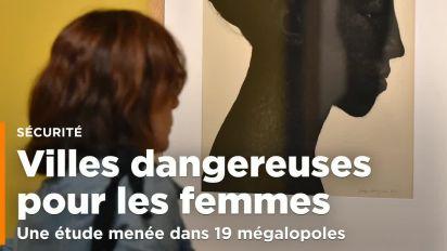 La ville du monde la plus dangereuse pour les femmes