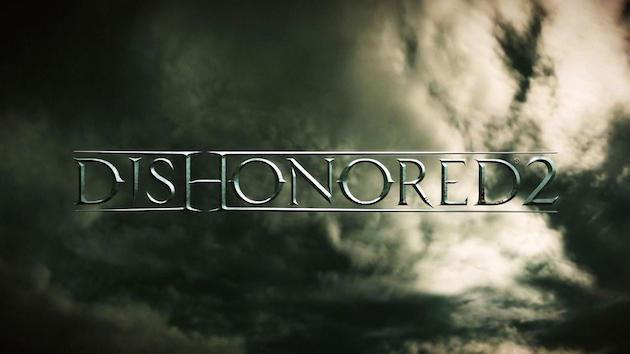 'Dishonored 2' doesn't hit this year, but a remake of the first game does