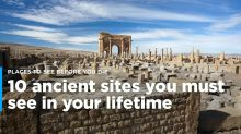 10 ancient sites you must see in your lifetime